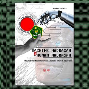 Machine Madrasah vs Human Madrasah F